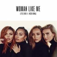 Little Mix Women Like Me ft  Nicki Minaj indir, Women Like Me ft