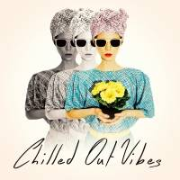 Chilled Out Vibes albüm kapak resmi